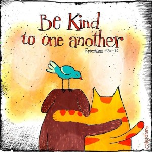 be kind dog and cat and bird